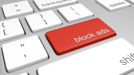 Lens Academy » IAB: a guide to help publishers fighting AdBlocking | Digital Insights | Scoop.it