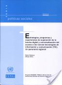 Estrategias, Programas y Experiencias de Superación de la Brecha Digital y Universalización del Acceso a las Nuevas Tecnologías de Información yComunicación(TIC)   A New Society, a new education!   Scoop.it