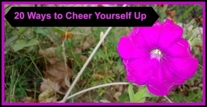 20 Ways To Cheer Yourself Up | Healing After a Loss | Scoop.it