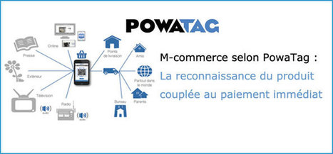 M-commerce selon PowaTag : reconnaissance du produit et paiement immédiat | Marketing web mobile 2.0 | marketing stratégique du web mobile | Scoop.it