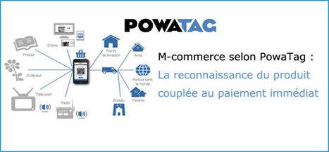 M-commerce selon PowaTag : reconnaissance du produit et paiement immédiat | Marketing web mobile 2.0 | Mobile & Magasins | Scoop.it