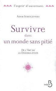 Livre erotique - ClearPassion, Survivre dans un monde sans pitié - Adam SOBOCZYNSKI   Clearpassion - La librairie numérique 100% féminine   Scoop.it