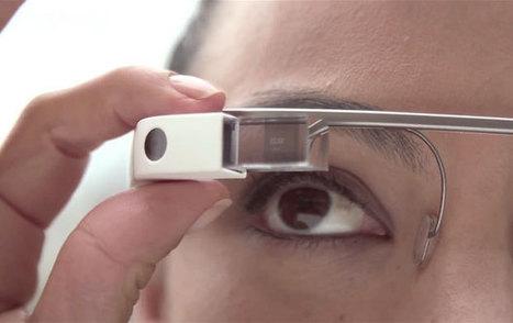 Une vidéo de présentation sur l'utilisation des Google Glass | Geeks | Scoop.it