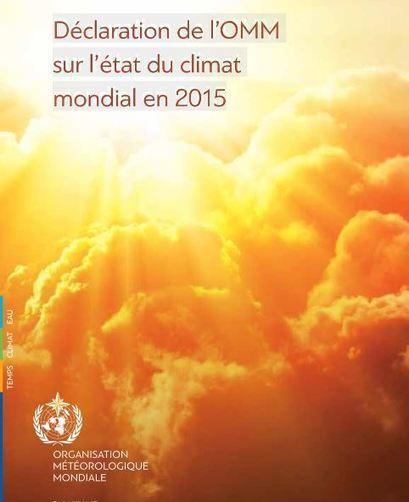 Rapport annuel sur l'état du climat 2015 alarmant | Sale temps pour la planète | Scoop.it