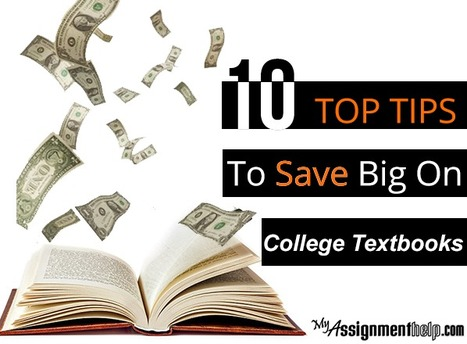 10 Top Tips to Save Big on College Textbooks | MyAssignmentHelp.Com Reviews Australia Assignment Help | Scoop.it