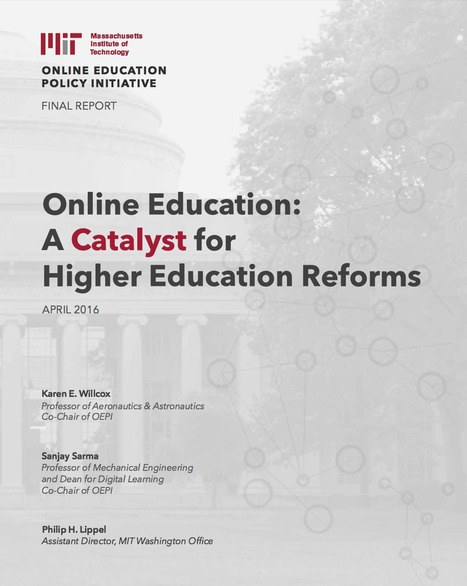 [PDF] Online Education: A catalist for Higher Education Reform | Ensino, Aprendizagem & Tecnologia | Scoop.it