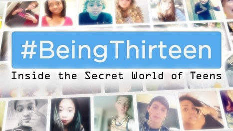 #Being13: Inside the Secret World of Teens - CNN.com | ParentingOnline | Scoop.it