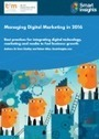 The State of Digital Marketing 2016 [Infographic] - Smart Insights Digital Marketing Advice   brand   Scoop.it