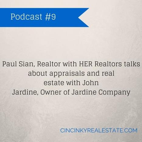 Podcast #9: Real Estate And Appraisals - Cincinnati and Northern Kentucky Real Estate | Real Estate | Scoop.it