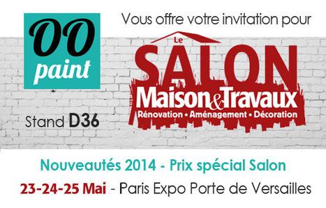 Invitations gratuites au Salon Maison et travaux offertes par www.oopaint.fr | BricoKasion | Scoop.it