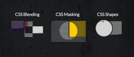 Cutting-edge CSS features for Graphics - CSS Blend Modes, CSS Masking and CSS Shapes | Webdesign, Ressources et Tutoriaux | Scoop.it