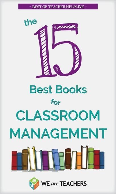 WeAreTeachers: Best of Teacher Helpline: 15 Awesome Books for Classroom Management | Innovation Disruption in Education | Scoop.it