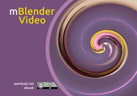 Ebook Tutorial Blender : mBlender Video ~ Panduaji[dot]net | blender ebook | Scoop.it