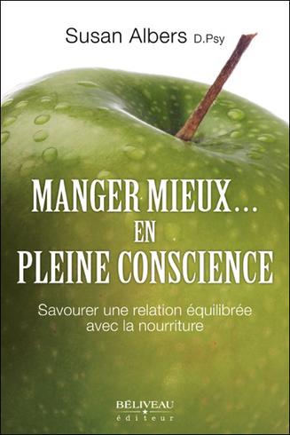 Manger Mieux... En Pleine Conscience - Susan Albers | Boutique en ligne Sentiers du bien-être | Scoop.it