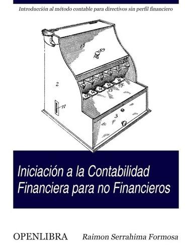 Iniciación a la Contabilidad Financiera para no Financieros | Contabilidad financiera | Scoop.it