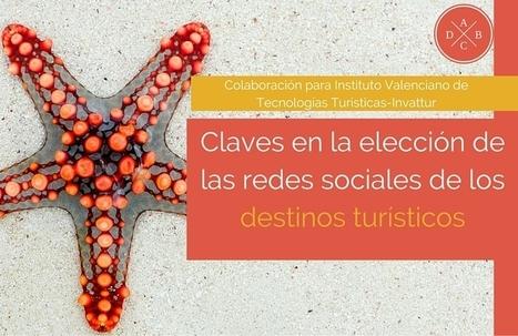 Claves en la elección de redes sociales de destinos turísticos | Estrategias de desarrollo de Habilidades Directivas  : | Scoop.it