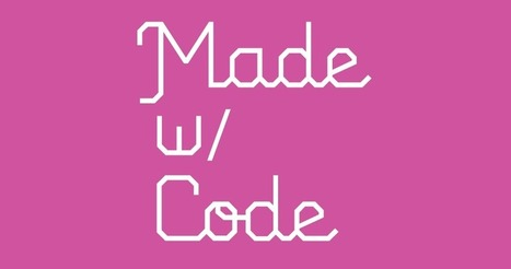 Projects_Made with Code | Pedagogy in schools | Scoop.it