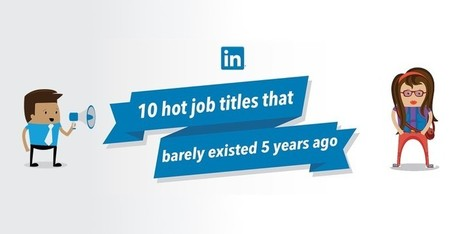 10 Job Titles That Didn't Exist 5 Years Ago | Analytics & Data Visualization | Scoop.it