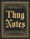 Thug notes gives learning some much needed street cred... | EdTechnology | Scoop.it
