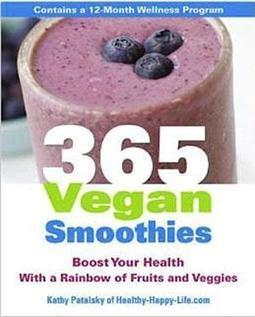 Enjoying A Healthier Summer with 365 Vegan Smoothies | Mom Central | My Vegan recipes | Scoop.it