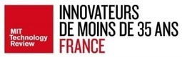 Prestigious MIT Technology Review France Awards for the 10 most promising French innovators under 35 | Made in France: French Talents | Scoop.it
