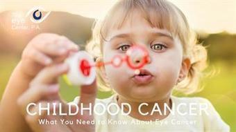 Childhood Cancer Awareness: Eye Cancer   The Eye Center, P.A.   Scoop.it
