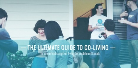 New Guide Explores the Past and Bright Future of Coliving | Peer2Politics | Scoop.it