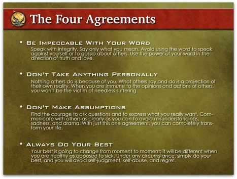 Living the Four Agreements | Public Speaking and Presentation Skills | Scoop.it