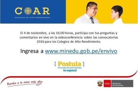 MINEDU: Convocatoria para Colegios de Alto Rendimiento (COAR) | RedDOLAC | Scoop.it