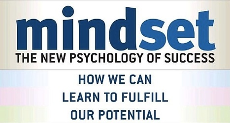 The Science: The Growth Mindset - Mindset Works®: Student Motivation through a Growth Mindset, by Carol Dweck, Ph.D. | SoHoInt  Critical Creative Thinker 046 | Scoop.it
