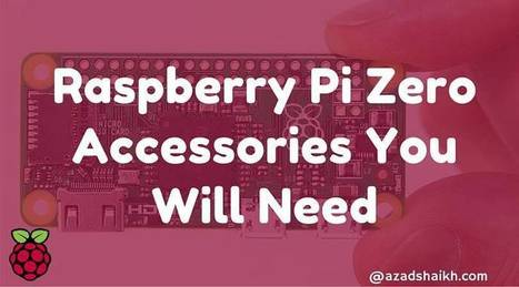 Raspberry Pi Zero: Accessories You Will Need | Raspberry Pi | Scoop.it