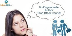 8 Reasons Why You Should Pursue Regular MBA | MBA in India | Scoop.it