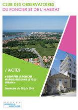 Pau-Bayonne - Identifier le foncier mobilisable dans le foncier urbain   Dernières publications des agences d'urbanisme   Scoop.it