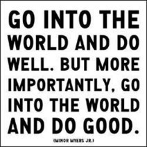 Go on, do good. | Quote for Thought | Scoop.it