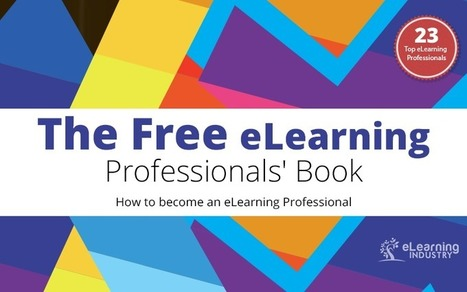 The Free eBook: How to become an eLearning Professional | Educacion Tecnologia | Scoop.it