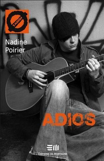 Adios - Nadine Poirier | mes amis auteurs | Scoop.it