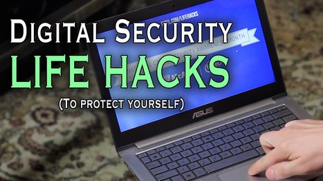 Digital Security Life Hacks to Protect Your Information | Small Biz Must Haves | Scoop.it