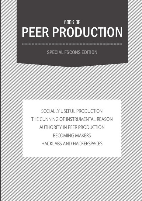 Book of Peer Production: Special FSCONS Edition (2014) — Monoskop Log | Peer2Politics | Scoop.it