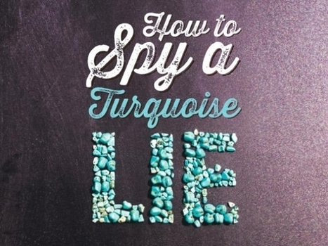 How to Spy a Turquoise Lie - The surprising truth about buying turquoise jewelry | what to do in New Mexico | Scoop.it