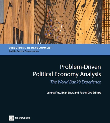 World Bank: Problem-driven political economy analysis | International Development Cooperation | Scoop.it