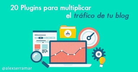 � 20 Plugins para aumentar las visitas de un blog en Wordpress � | Redes Sociales, Community Manager | Scoop.it