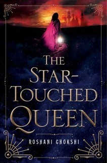 Stunninginly Beautiful | Book Review: The Star-Touched Queen by Roshani Chokshi | Young Adult Novels | Scoop.it