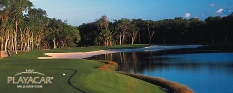 Golfing in Playacar - Playacar Golf Residences | www.iownakumal.com | Scoop.it