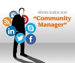 Ahora todos son #CommunityManager | informaticaa | Scoop.it