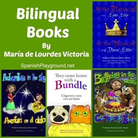 Bilingual Children's Books: María de Lourdes Victoria - Spanish Playground | Preschool Spanish | Scoop.it