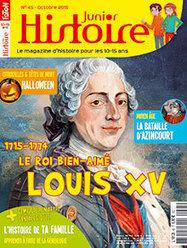 Louis XV, le roi bien-aimé | Histoire Junior n° 45 | Revue de presse - Nouveautés à retrouver au CDI | Scoop.it
