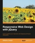 Responsive Web Design with jQuery - PDF Free Download - Fox eBook | why breadscums | Scoop.it