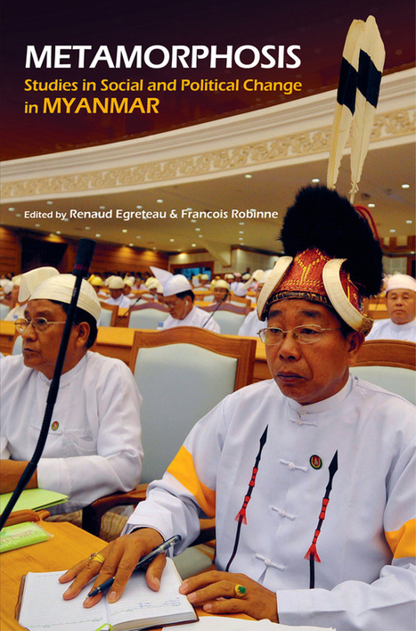 'Metamorphosis': Tracing the Transformation in Burma | book review | Irasec | ifre | Scoop.it