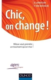 Chic, on change ! - Dunod | Bibliographie | Scoop.it