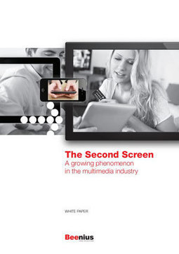 White Paper: The Second Screen - Beenius - Take advantage | screen seriality | Scoop.it